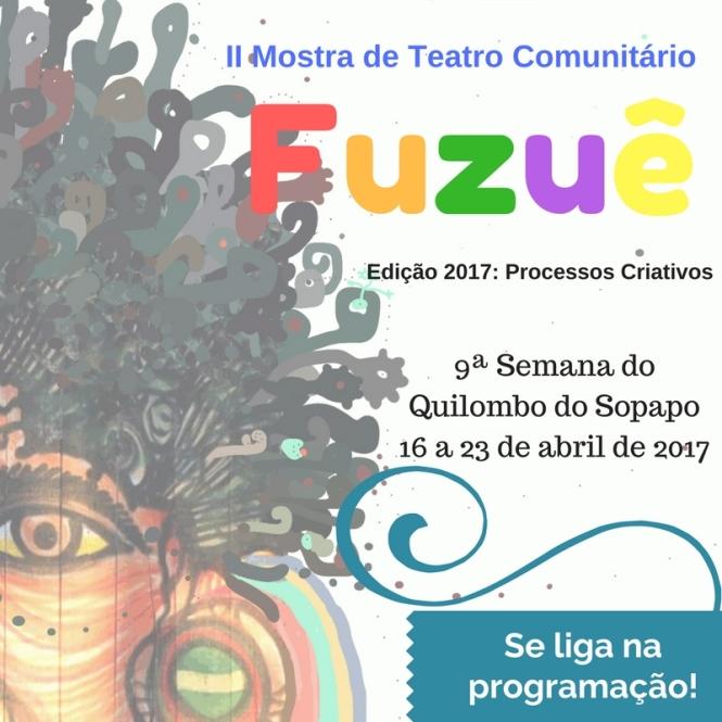 ArtPost 001 2017 II Mostra Fuzuê de Teatro Comunitário